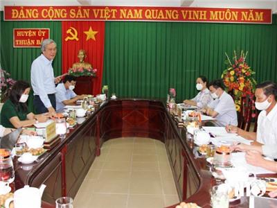 Đoàn giám sát của Ban Thường trực Ủy ban MTTQ Việt Nam tỉnh làm việc với Huyện ủy Thuận Bắc